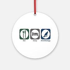 Eat Sleep Ornithology Ornament (Round)