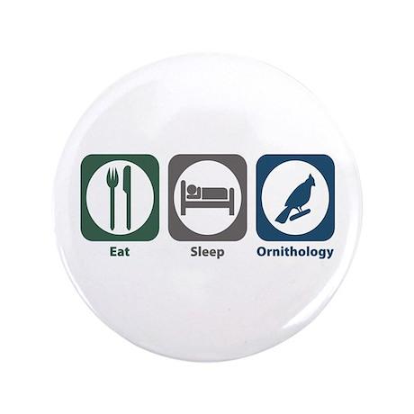"""Eat Sleep Ornithology 3.5"""" Button (100 pack)"""