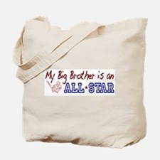Big Brother is an All Star Tote Bag
