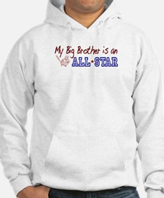 Big Brother is an All Star Hoodie
