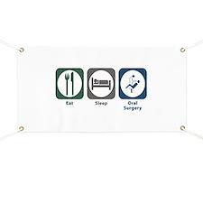 Eat Sleep Oral Surgery Banner