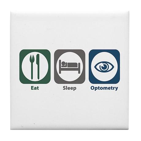 Eat Sleep Optometry Tile Coaster