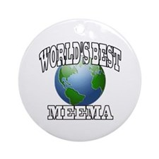 WORLD'S BEST MEEMA Ornament (Round)