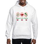 Peace Love Italia Italy Hooded Sweatshirt