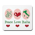 Peace Love Italia Italy Mousepad