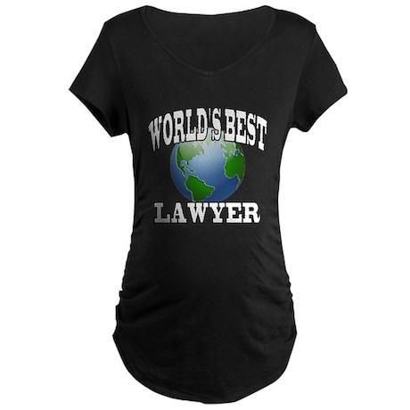 WORLD'S BEST LAWYER Maternity Dark T-Shirt