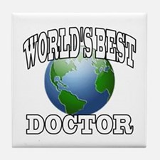 WORLD'S BEST DOCTOR Tile Coaster