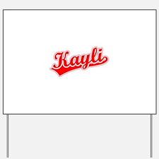 Retro Kayli (Red) Yard Sign