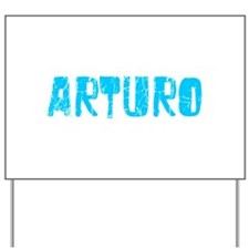 Arturo Faded (Blue) Yard Sign