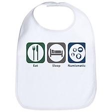 Eat Sleep Numismatics Bib