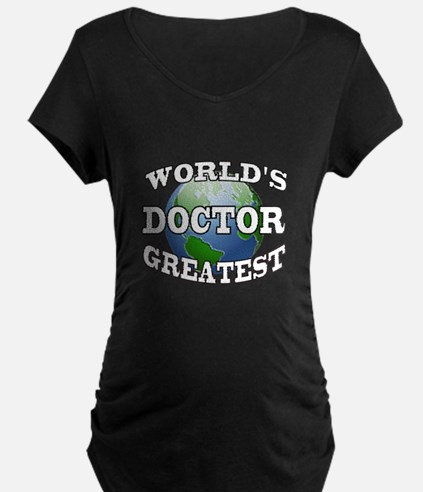WORLD'S GREATEST DOCTOR T-Shirt