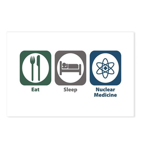 Eat Sleep Nuclear Medicine Postcards (Package of 8