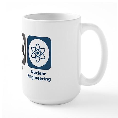 Eat Sleep Nuclear Engineering Large Mug