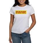 Keep Out Of Reach... Women's T-Shirt