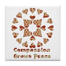 Compassion Grows Peace Tile Coaster