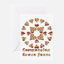Compassion Grows Peace Greeting Card