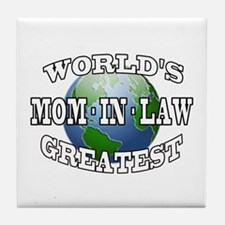 WORLD'S GREATEST MOM-IN-LAW Tile Coaster