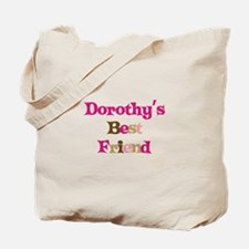 Dorothy's Best Friend Tote Bag