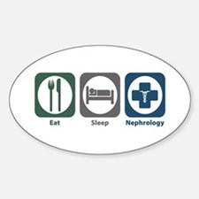 Eat Sleep Nephrology Oval Decal