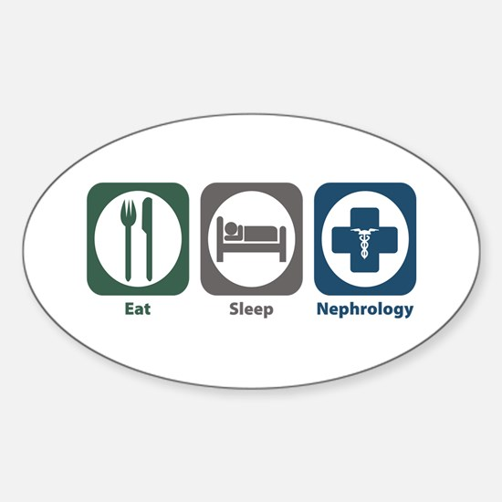 Eat Sleep Nephrology Oval Decal