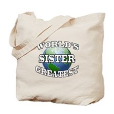 WORLD'S GREATEST SISTER Tote Bag