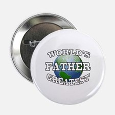 "WORLD'S GREATEST FATHER 2.25"" Button"