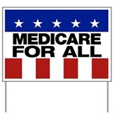 Medicare for all Yard Signs