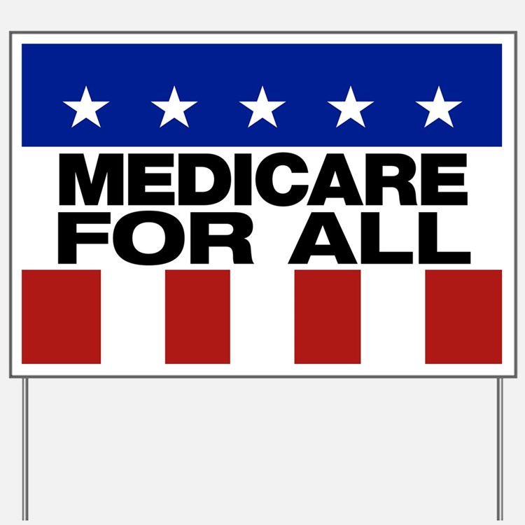 Medicare For All Yard Sign