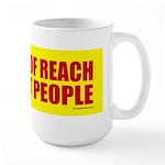 Keep Out Of Reach... Large Mug