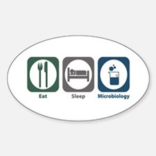 Eat Sleep Microbiology Oval Sticker (50 pk)