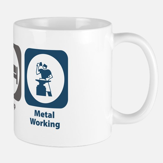 Eat Sleep Metal Working Mug