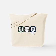 Eat Sleep Metal Working Tote Bag