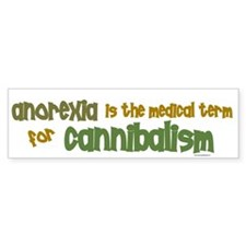 Medical Term 1.1 (Anorexia) Bumper Bumper Stickers