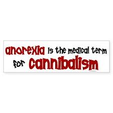 Medical Term 1.3 (Anorexia) Bumper Bumper Stickers