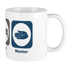 Eat Sleep Mentor Small Mug