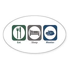 Eat Sleep Mentor Oval Decal