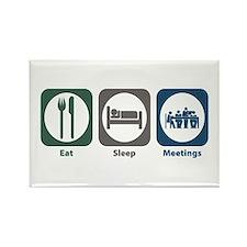 Eat Sleep Meetings Rectangle Magnet