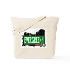 Evergreen Av, BROOKLYN, NYC Tote Bag