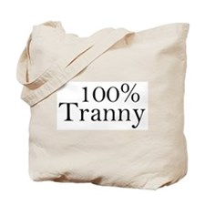 100% Tranny Tote Bag