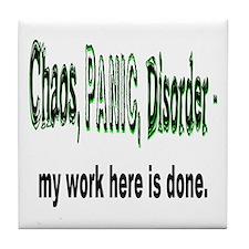 Chaos, Panic, Disorder... Tile Coaster