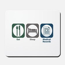 Eat Sleep Medical Records Mousepad