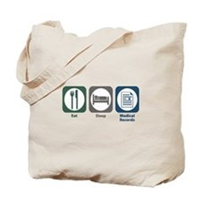 Eat Sleep Medical Records Tote Bag