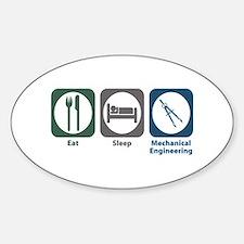 Eat Sleep Mechanical Engineering Oval Decal