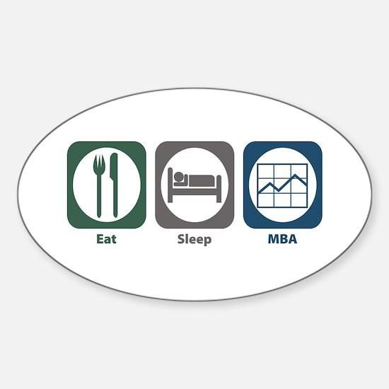 Eat Sleep MBA Oval Decal