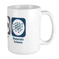 Eat Sleep Materials Science Mug
