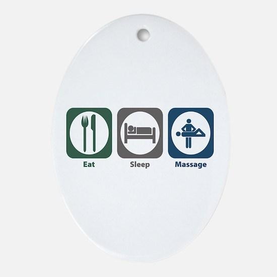 Eat Sleep Massage Oval Ornament