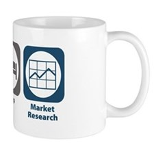 Eat Sleep Market Research Small Mug