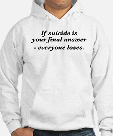 Suicide final answer Hoodie