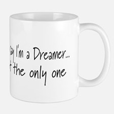 You May Say I'm a Dreamer (Bl Mug