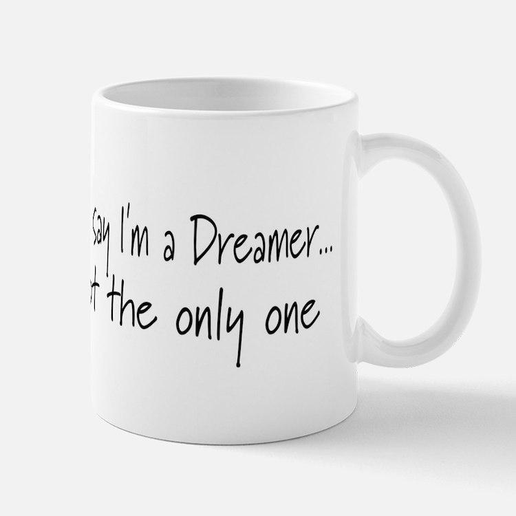 You May Say I'm a Dreamer (Bl Mug
